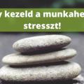 Munkhelyi stressz kezelése
